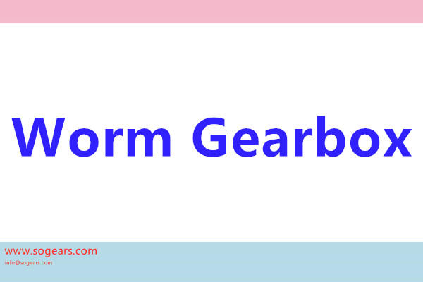 gearbox cacing